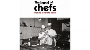 The Land of Chefs: from Ca La Teta to El Bulli (Empordà Museum)